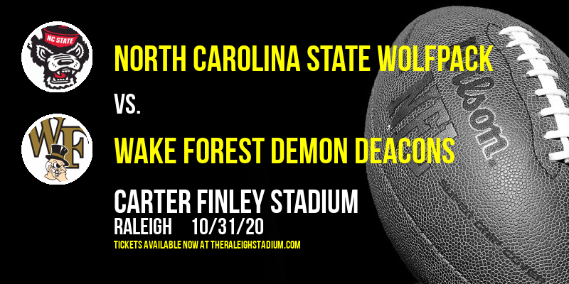 North Carolina State Wolfpack vs. Wake Forest Demon Deacons at Carter Finley Stadium